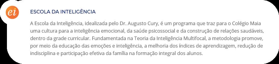 Escola da Inteligência no Colégio Maia