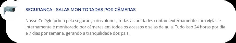 Salas monitoradas por câmeras no Colégio Maia